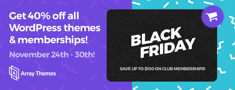 Array Themes Black Friday Deal 2017