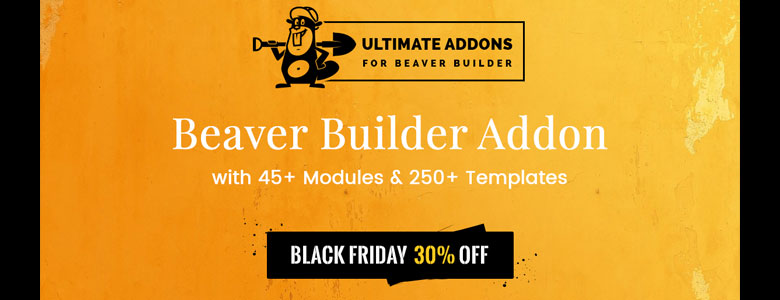 The Ultimate Addons for Beaver Builder Black Friday Deal 2017