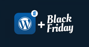 Best WordPress Deals for Black Friday & Cyber Monday 2017