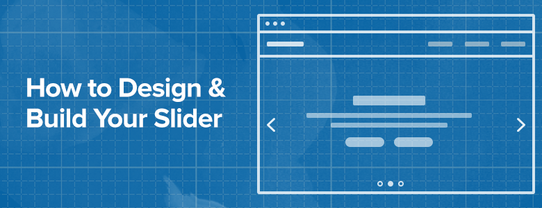 how to design your slider