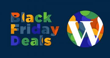 Best WordPress Deals for Black Friday & Cyber Monday 2018